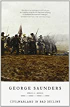 CivilWarLand in Bad Decline: Stories and a…