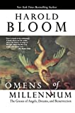 Bloom, Harold: Omens of Millennium: The Gnosis of Angels, Dreams, and Resurrection