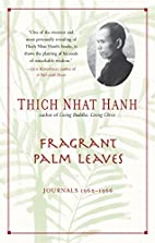 Fragrant Palm Leaves: Journals, 1962-1966 by…
