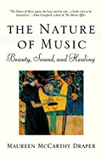 Nature of Music: Beauty, Sound and Healing…