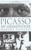 Picasso, Marina: Picasso, My Grandfather