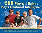200 Ways to Raise a Boy's Emotional…
