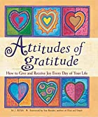 Attitudes of Gratitude: How to Give and…