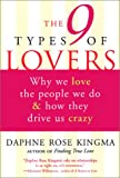 Kingma, Daphne Rose: The 9 Types of Lovers: Why We Love the People We Do and How They Make Us Crazy
