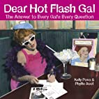 Dear Hot Flash Gal: The Answer To A…