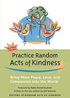 Practice Random Acts of Kindness: Bring More…