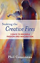 Stoking the Creative Fires: 9 Ways to…