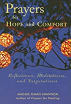 Prayers for Hope and Comfort: Reflections,…