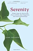 Serenity: Simple Steps for Recovering Peace…