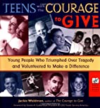 Teens With the Courage to Give: Young People…