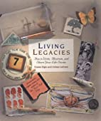 Living Legacies: How to Write, Illustrate,…