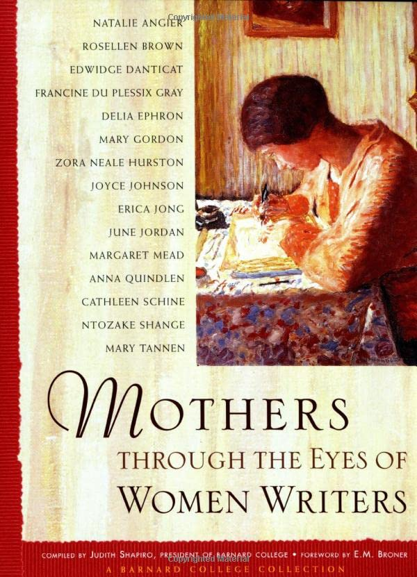 mothers-through-the-eyes-of-women-writers-a-barnard-college-collection
