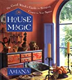House magic : the good witch's guide to…