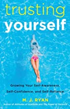 Trusting Yourself: Growing Your…