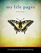 My Life Pages: A Journal by Janet Conner