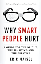 Why Smart People Hurt: A Guide for the…
