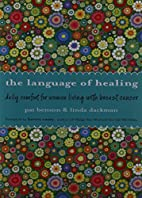 The Language of Healing: Daily Comfort for…
