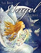 The Best Angel Stories by Editors of…