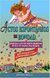 Markova, Dawna: Actos espontaneos de bondad: Random Acts of Kindness, Spanish-Language Edition