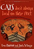 Barrett, Erin: Cats Don't Always Land on Their Feet: Hundreds of Fascinating Facts from the Cat World