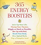 365 Energy Boosters: Juice Up Your Life,…