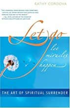 Let Go, Let Miracles Happen: The Art of…