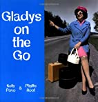 Gladys on the Go: In Which She Finds Her…