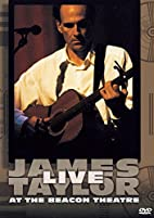 James Taylor Live at the Beacon Theatre by…
