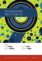 Hematopoietic Stem Cells VII, Volume 1176…