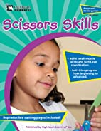 Scissors Skills, Grades Preschool - K by…