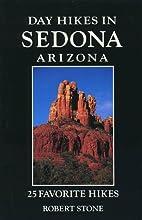 Day Hikes in Sedona, Arizona by Robert Stone
