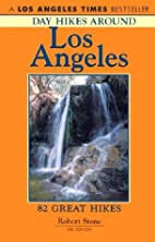 Day Hikes Around Los Angeles, 4th by Robert…