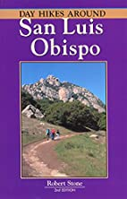 Day Hikes Around San Luis Obispo, 2nd by…