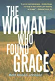 Johnson, Bett Reece: The Woman Who Found Grace: A Cordelia Morgan Mystery
