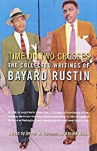 Time on Two Crosses: The Collected Writings…