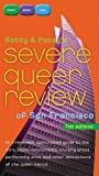 Pearl, Betty: Betty and Pansy&#39;s Severe Queer Review of San Francisco: An Irreverent, Opinionated Guide to the Bars, Clubs, Restaurants, Cruising Areas, and Other Attractions of the Queer Mecca