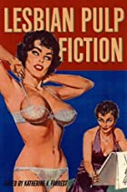 Lesbian Pulp Fiction: The Sexually Intrepid…