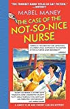 Maney, Mabel: The Case of the Not-so-nice Nurse: A Nancy Clue Mystery
