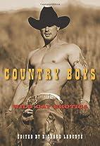 Country Boys: Wild Gay Erotica by Richard…