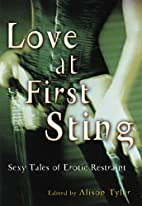 Love at First Sting: Sexy Tales of Erotic…