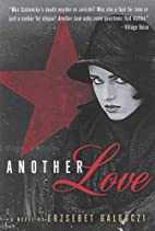 Another Love: A Novel by Erzsebet Galgoczi