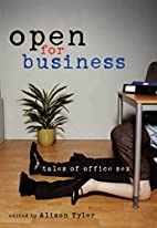 Open For Business: Tales of Office Sex by…