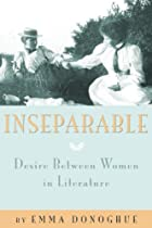 Inseparable: Desire Between Women in…