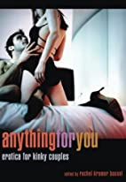 Anything for You: Erotica for Kinky Couples…