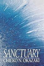 Sanctuary by Chieko N. Okazaki