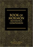 The Book of Mormon Reference Companion by…