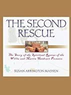 The Second Rescue: The Story of the…
