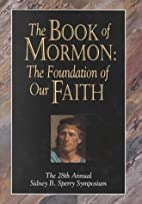The Book of Mormon: The Foundation of Our…