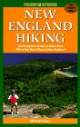 Lanza, Michael: New England Hiking: The Complete Guide to More Than 350 of the Best Hikes in New England