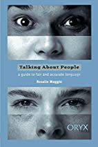Talking About People: A Guide to Fair and…